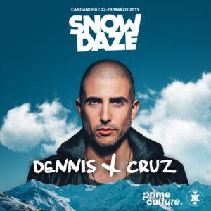 Dennis Crus x SnowDaze
