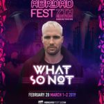 WhatSoNot x AbroadFest